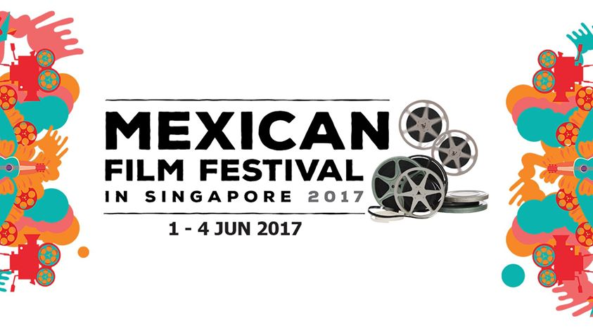 Mexican Film Festival Singapore June Events