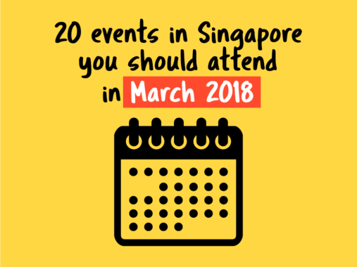 20-events-in-=singapore-you-should-attend-in-march-2018